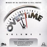 Overtime Volume 3 Old Skl R&B & New Skl Hip-Hop Mixed By Billgates & DJ Scyther
