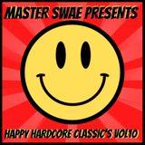 Master Swae Presents Happy Hardcore Classic's VOL10