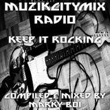 Marky Boi - Muzikcitymix Radio - Keep It Rocking