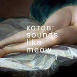 sounds like meow - played for meow magazine