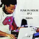 Funk In House (Ep. 2)