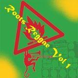 Roots Reggae Vol 1