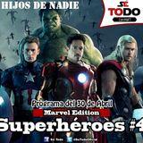 Sé Todo con MaTT #80 - 2015/04/30 - Hablemos de Superhéroes IV (Marvel Edition)