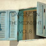 Dancing in the midnight vol.8
