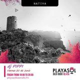 NATIVA DJ PIPPI.   Viernes 22 de Junio del 2019.