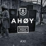 Ahoy! Massaya's Reggae Rampage #30