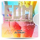 THE BEST EDM PARTY MIX