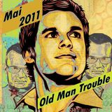 Old Man Trouble Demo Mai 2011