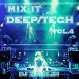MIX IT Deep/Tech VOL.4 - MIX By DJ Meirlin
