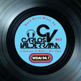 WDAI Hard Disco Mix by Cookin' Carlos Valderrama: Vol. 2