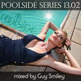Poolside Series 13.02. - mixed by Guy Smiley