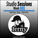 Studio Sessions Week DOS By: Dj Ferny