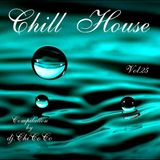 """""""""""CHILL HOUSE """""""" prog. & deep compilation"""