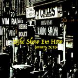 DJhc Show em How JAN 2018