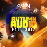 DJ Dilly - Autumn Audio (Fall 2017)