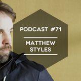 Mute/Control Podcast #71 - Matthew Styles