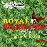 Unity Sound - Royal Warriors #7 - High-grade Extra - Culture Mix 2015-2016