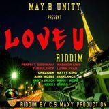 """Mr. Bruckshut - """"Love U Riddim (2014) Mix"""""""