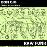 Funk 45s mixtape vol. 6 - Raw Funk