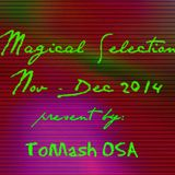 Magical Selection Nov-Dec 2014 - ToMash OSA