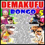 Demakufu Bongo 5
