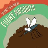 Special Guest Mix by Funky Mosquito #2