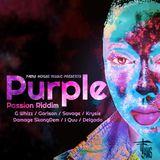 """Mr. Bruckshut - """"Purple Passion Riddim (2019) Mix"""""""