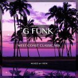 G FUNK -West Coast Classic Mix-