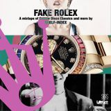 Fake Rolex (A Mixtape)