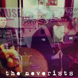 The Music Lab #99: The Neverists