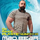 Dj FAKE PLASTIC set for MADBEAR Beach - Torremolinos August 2015