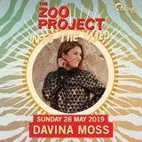 Davina Moss – Live @ The Zoo Project [Benimussa Park, Ibiza] 26.05.2019
