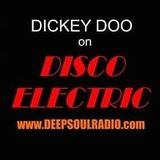 DJ Dickey Doo - 3 hour DISCO mix for Deep Soul Radio L.A - Disco Electric