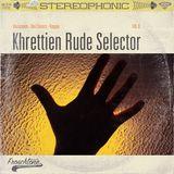 Khrettien Rude Selector vol.II