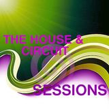 HOUSE & CIRCUIT SESSSION 02