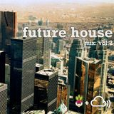 Freshtables Future House Vol.2