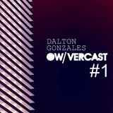 DALTON GONZALES@OW/VERCAST#1