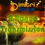 A Rogue Transmission 50