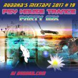 Ruddha's Mixtape 2017 # 19 PSY House Trance Party Mix