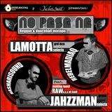 JAHZZMVN & REBELMADIAQ - NO PASA NÁ. REGGAE-DANCEHALL MIXTAPE [2012]