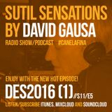 Sutil Sensations Radio Show/Podcast -December 1st 2016- New show with huge new music and hot beats!