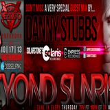 Beyond Sunrise...LIV with special guest Danny Stubbs