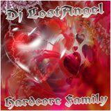 Hardcore Family (Dj LostAngel freestyle mix)