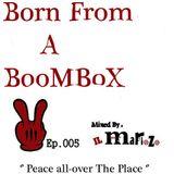 iL MaFioZo - Born From A BooMBoX 005