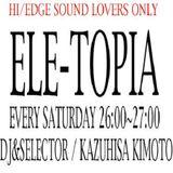 Shin Nishimura@ELETOPIA(Radio) 8th. Jun. 2005