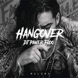 Mix Hangover - Maluma ft Prince Royce - Dj Pawer Floo <3