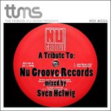 #006 - A Tribute To Nu Groove Records - mixed By Sven Helwig
