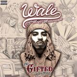 Wale - The Gifted (DJ MaC AlbuMixx)