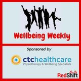 Wellbeing Weekly sponsored by CTC Healthcare: 90s special