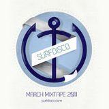 Surfdisco March 2011 Mixtape